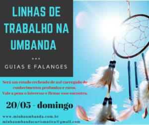 LINHAS DE TRABALHO NA UMBANDA Guias e Falanges